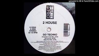 2 House~Go Techno [Tony Humphries Spagatone Mix]