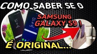 Como saber se o Galaxy S9 é original ou não