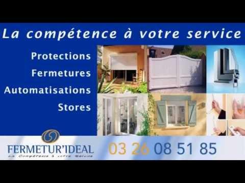 Fermetur Ideal Porte Portail Stores Volets Pose Depannage A Reims 51 Marne 02 Et 08 Youtube