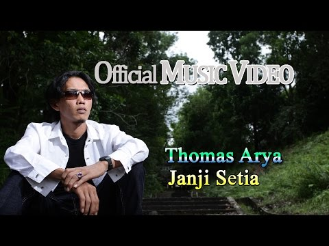 Thomas Arya - Janji Setia [Official Music Video HD]