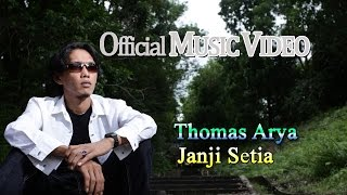 Download Mp3 Thomas Arya - Janji Setia    Hd