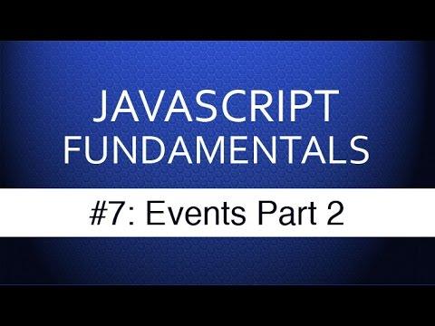 Javascript Events Tutorial Part 2 - Javascript Tutorials for Beginning Web Development