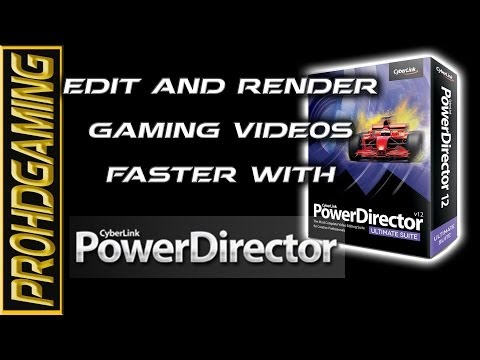 How to edit and render gaming videos (In 720/1080p)  with Powerdirector 11 - Detailed Tutorial