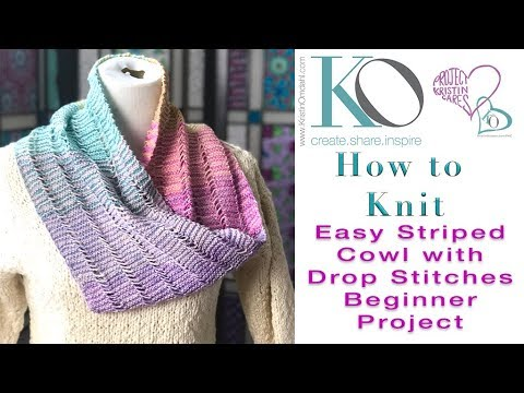 Serene Easy Knit Stripes Drop Stitch Cowl Simple Knitting Beginner