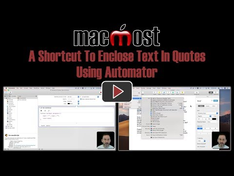 A Shortcut To Enclose Text In Quotes Using Automator (MacMost #1840)