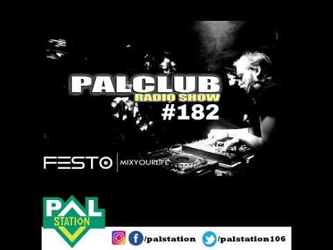 DJFESTO PALCLUB 2018 RADIOSHOW #182 - 02 MART Part1