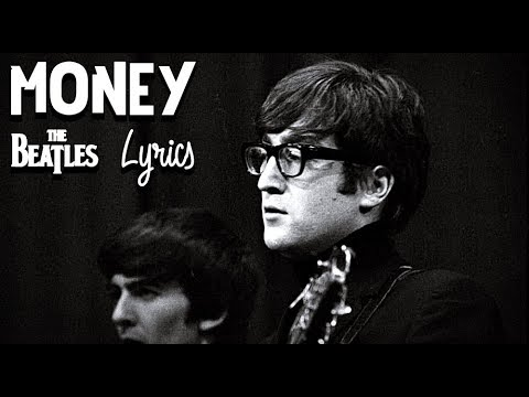The Beatles - Money (That's What I Want) (Lyrics)