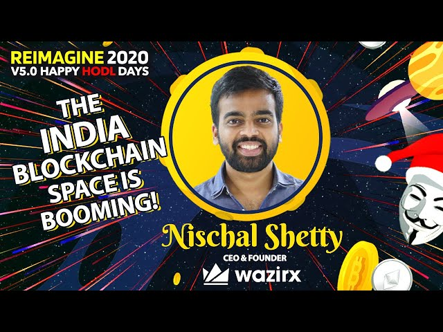 Nischal Shetty - WazirX - Growth Potential of Crypto & Blockchain