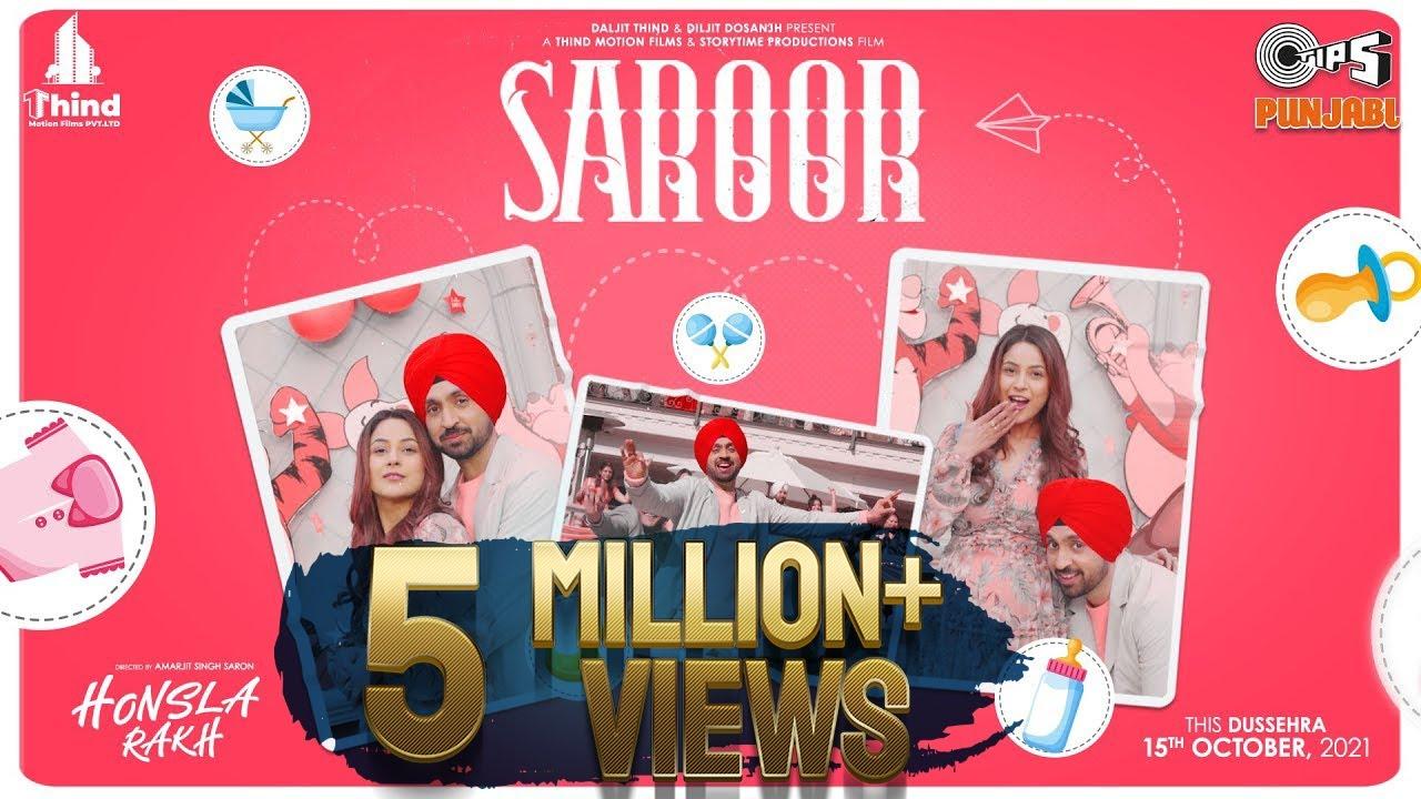Diljit Dosanjh - Saroor | Honsla Rakh | Shehnaaz Gill, Sonam Bajwa | Happy Raikoti, Avvy Sra
