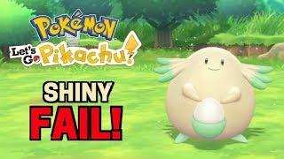 SHINY CHANSEY FAIL!! [Pokémon Let's Go Pikachu!]