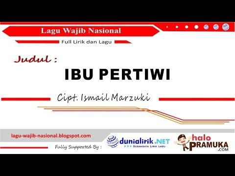 IBU PERTIWI - Lirik (Versi 1 dan 2)  Lagu Wajib Nasional Ciptaan Ismail Marzuki