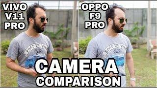 Vivo V11 Pro vs Oppo F9 Pro Camera Comparison|Vivo V11 Pro Camera Review|Oppo F9 Pro Camera Review