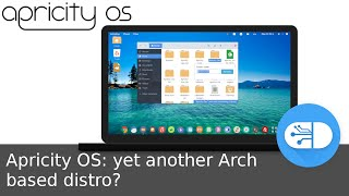 Apricity OS: yet another Arch based distro?