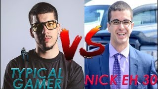 Typical Gamer Vs Nick Eh 30! (Fortnite Battle Royal)