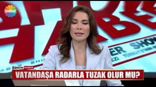Osmancık Radar Belası !!!!   Show TV