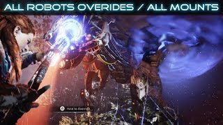 Horizon Zero Dawn All Robots Overrides / All Mounts SHOWCASE