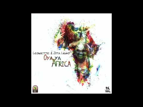 Leonnette and Zitalight - Oyaya Africa ( AWCON THEME SONG 2016)