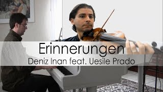 Romantic Piano & Violin | Erinnerungen by Deniz Inan feat. Uesile Prado