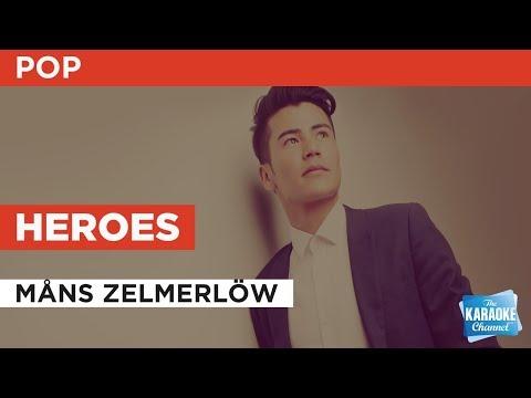Heroes in the style of Måns Zelmerlöw | Karaoke with Lyrics