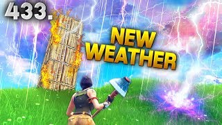 NEW WEATHER IN FORTNITE..?! Fortnite Daily Best Moments Ep.433 Fortnite Battle Royale Funny Moments