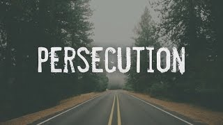 Persecution - 119 Ministries