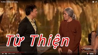 Hài - Hoài Linh - Chí Tài - Trung Dân - Kiều Oanh - Lê Tín - Thanh Phuong - Từ Thiện