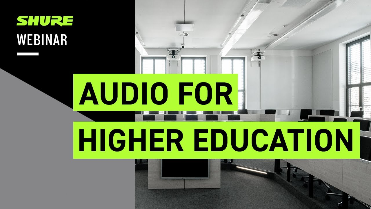 Audio for Higher Education in a hybrid world