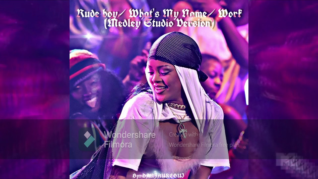 Rihanna Rude Boy Whats My Name Work Vmas Studio Version Youtube