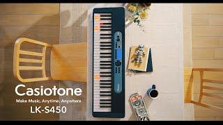 Casiotone LK-S450 Promotion Movie | CASIO