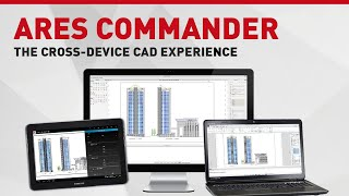 Ares Commander 2015: The Cross-device Cad Experience