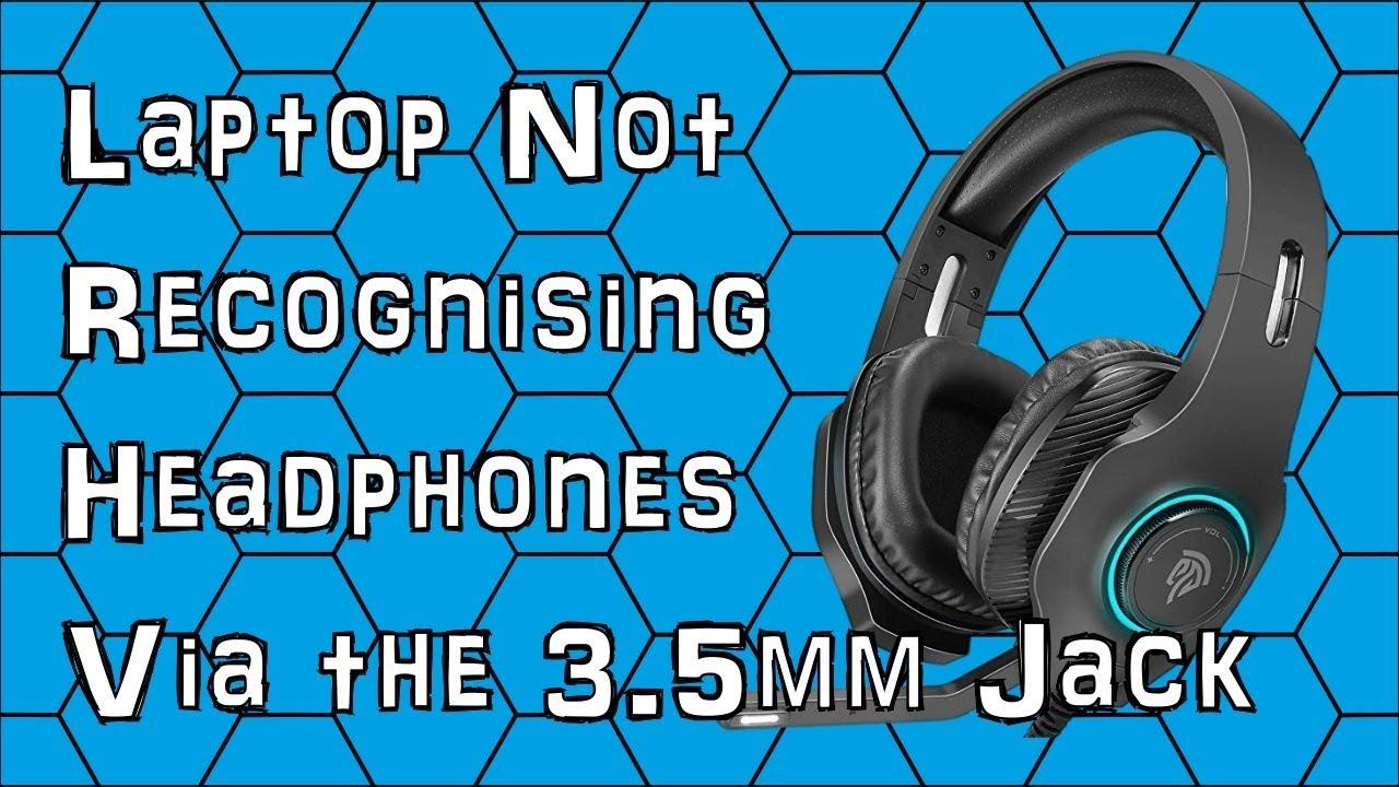 Dell Windows 10 Laptop Not Recognising Headphones Via the 3.5mm Jack Fix