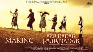 Making : Aar Nanak Paar Nanak   Diljit Dosanjh   Baljit Singh Deo   White Hill Studios