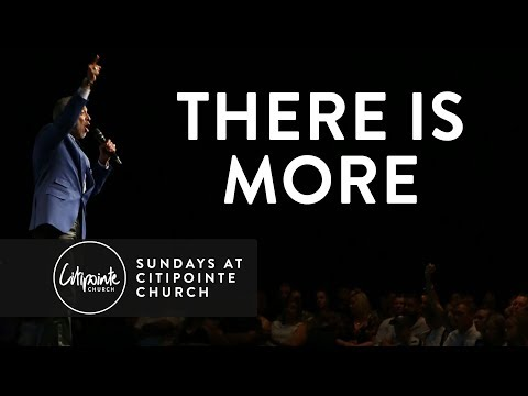 There Is More -Dr. Sam Chand