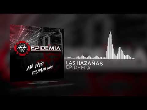 Epidemia - Las Hazañas [inedita]