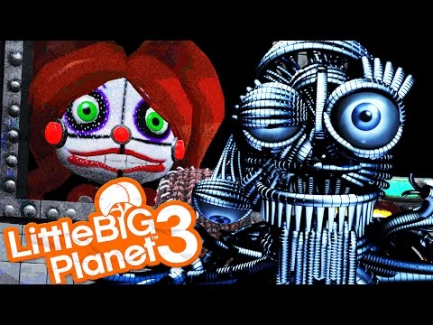 A NEW VERSION OF THE SISTER LOCATION?! | Little Big Planet 3 (FNAF Sister Location NIGHT 1)