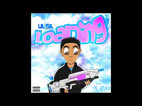 Lil Sil - Loading (Official Audio)