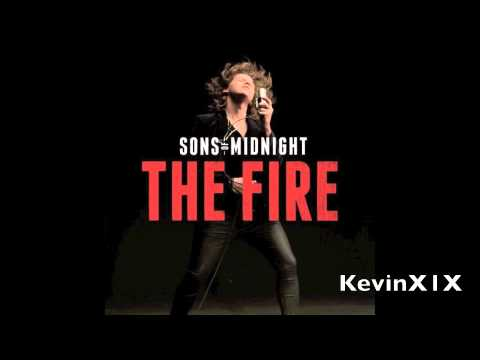 Sons Of Midnight - The Fire HQ Lyrics