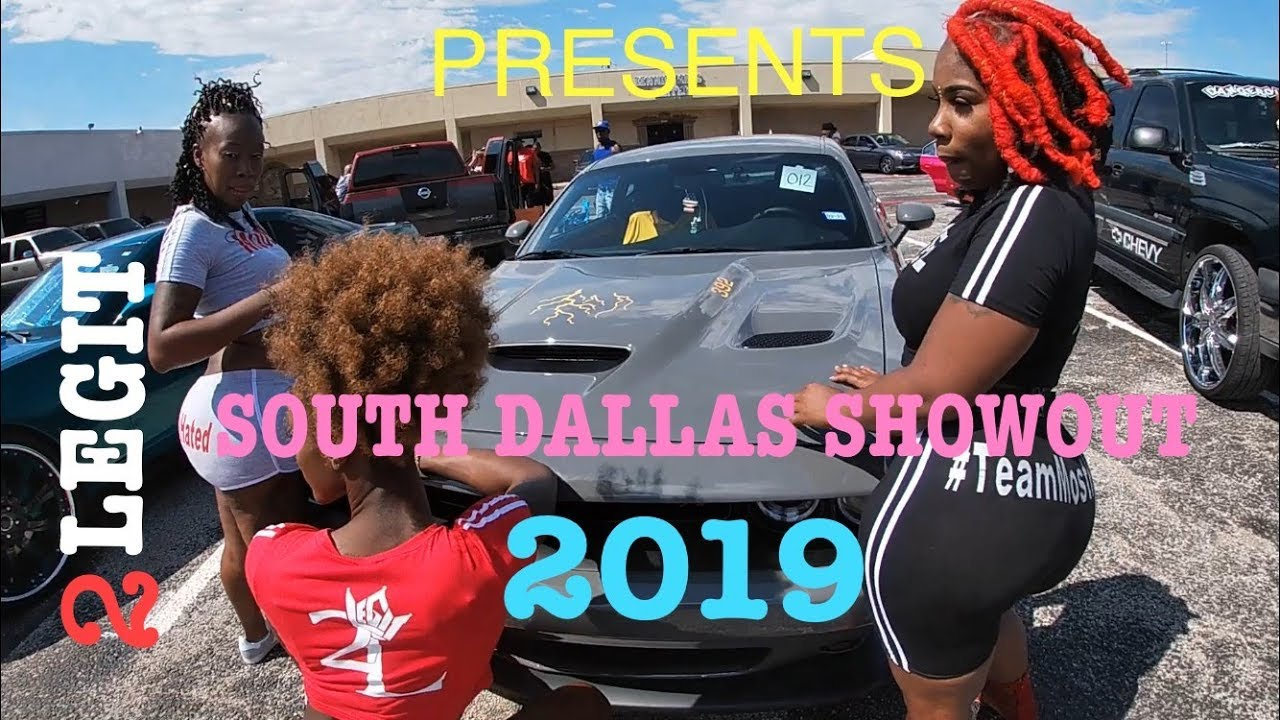 2Legit Carclub Presents: South Dallas Show Out Carshow 2019