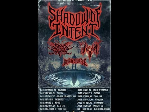 Shadow Of Intent,  Signs Of The Swarm, Brand Of Sacrifice, and Inferi tour 2020!