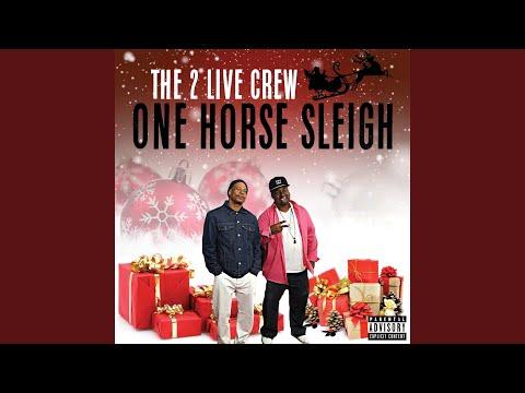 One Horse Sleigh Explicit Album