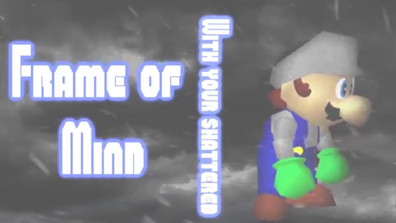 Super Mario 64 Music Video ~ Frame of Mind - YouTube