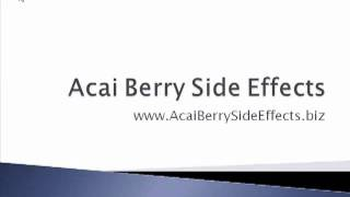Acai Berry_ Side Effects