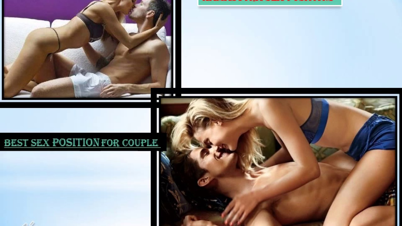 kamasutra sex positions , best sex position for couple - youtube