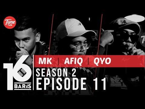 16 BARIS   Season 2   EP11   MK, Afiq & QYO