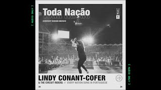 Toda Nação (EVERY NATION IN PORTUGUESE) | LINDY CONANT-COFER & THE CIRCUIT RIDERS [ AUDIO ONLY ]