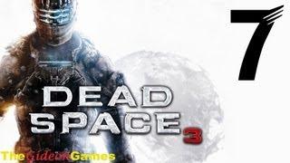 NEW: Прохождение Dead Space 3 -  Часть 7 (Одинокий ковбой)