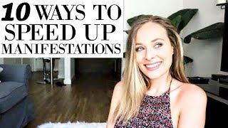 10 WAYS TO SPEED UP MANIFESTATIONS - MANIFESTATION WEDNESDAY