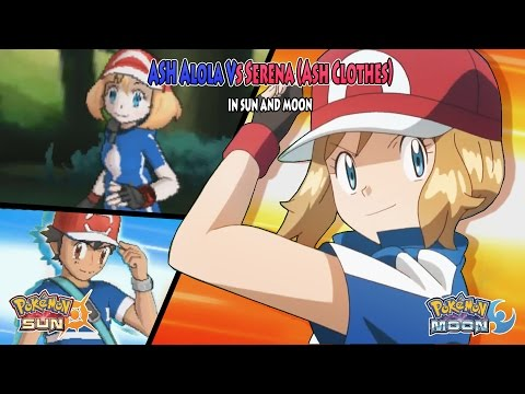 Pokemon Sun and Moon: Alola Ash Vs Serena Anime (Pokemon Serena Ash Clothes)