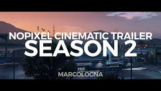 [GTA V] NoPixel RP | Cinematic Trailer | SEASON 2