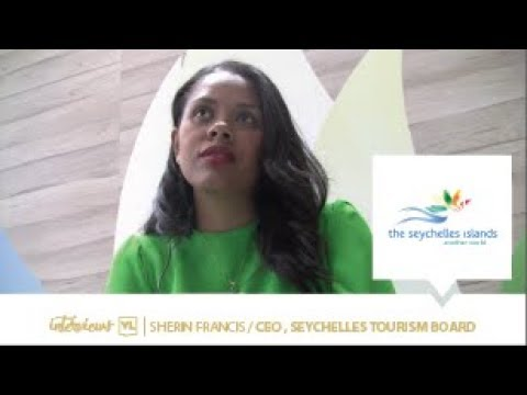 Top executive: Sherin Francis, CEO Seychelles Tourism Board